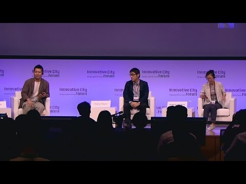 【ICF2015】Panel Discussion - Future in Asia: Redesigning for Community