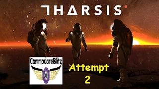 Tharsis Gameplay  PC Steam 2017 Commentary Attempt 2