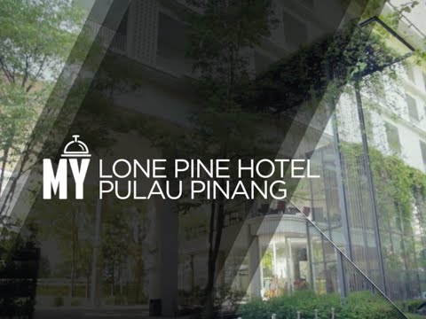 Lone Pine Hotel Pulau Pinang : Episode Video