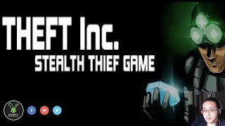 Thrai Plays [Theft Inc. Stealth Thief Game ] (Chinese Commentary ENG Sub)