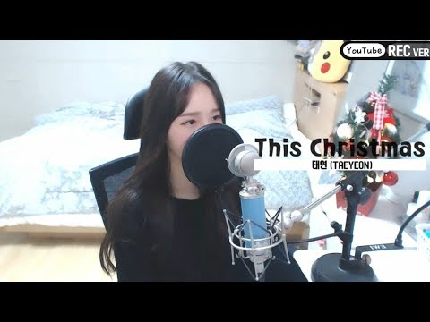 Free Download 태연(taeyeon) - This Christmas Cover By 새송|saesong Mp3 dan Mp4