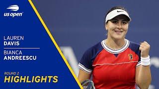 Lauren Davis vs Bianca Andreescu Highlights | 2021 US Open Round 2