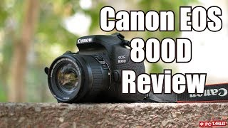 Canon EOS 800D (Rebel T7i) Review in India