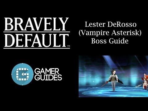 Bravely Default: DeRosso (Vampire Asterisk) Boss Guide
