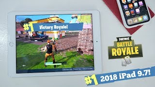 How Does Fortnite Perform on the new 9.7-inch iPad? (6th Generation)