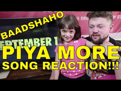 PIYA MORE - Baadshaho - SONG REACTION!!!