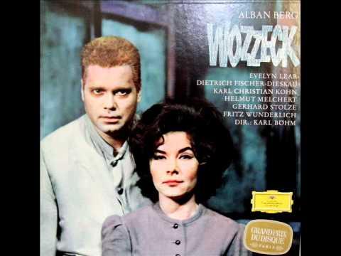 Wozzeck, Op. 7 (Berg) - Dietrich Fischer-Dieskau, Evelyn Lear, Karl Böhm, 1965 - Complete