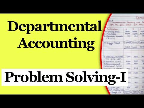 Departmental Accounts | Problem Solving 1 | Letstute Accountancy