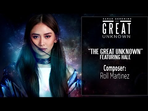 Sarah Geronimo — The Great Unknown feat. HALE [Official Lyric Video]