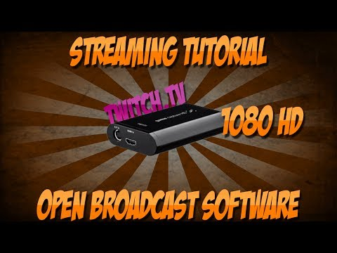 How To Stream In 720P Or 1080P Using Elgato Game Capture HD In (OBS) Open BroadCast Software