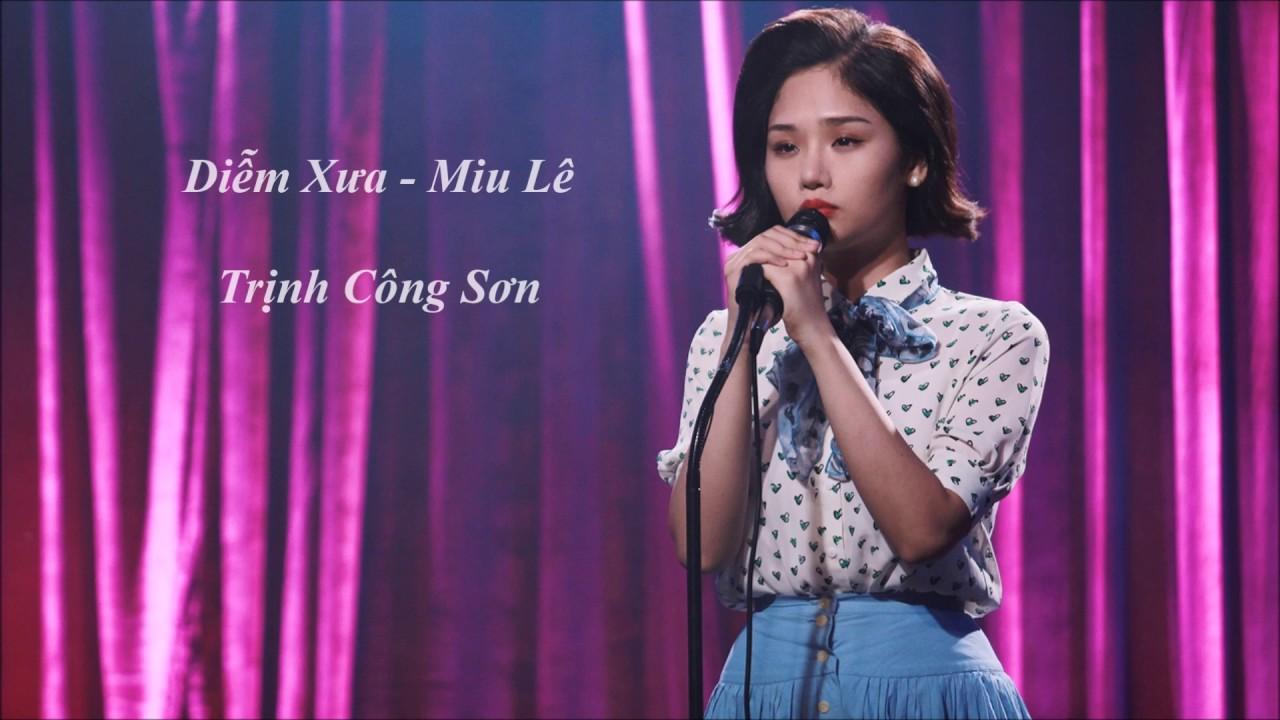 Trịnh Công Sơn - Diễm Xưa - Miu Lê (Em Là Bà Nội Của Anh OST)