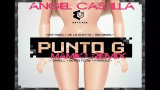 Punto G Mambo Remix Brytiago x Darell, Arcangel, Farruko, De La Ghetto Y engo Flow Angel Castilla.mp3