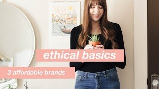 Where to Shop for Affordable and Ethical Basics: 3 Favorite Brands
