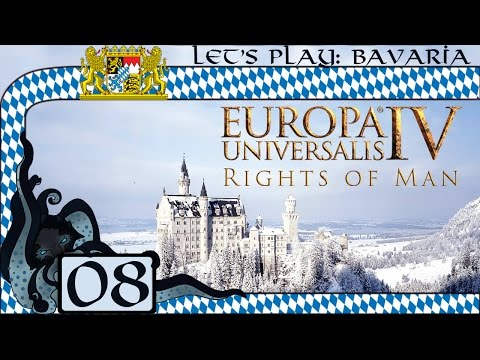 Wars Non-stop - Let's Play Europa Universalis IV: Rights of Man as Bavaria #08 (Very Hard)