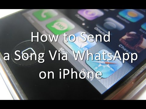 How to Send a Song Via WhatsApp on iPhone and iPad