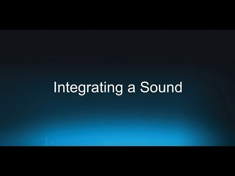 Wwise 101-01 Integrating a Sound