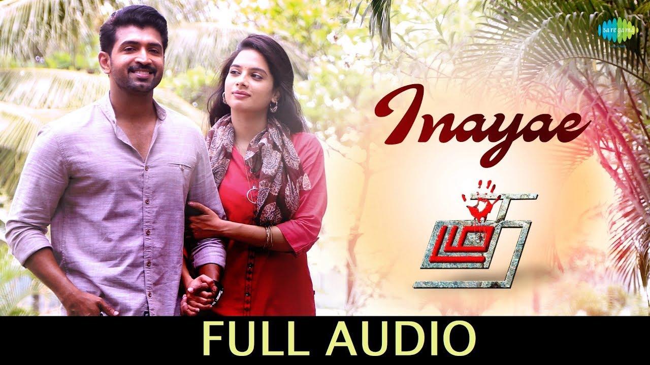 Download Inayae - Full Audio | Thadam | Arun Vijay | Sid Sriram | Madhan Karky | Magizh Thirumeni | Arun Raj
