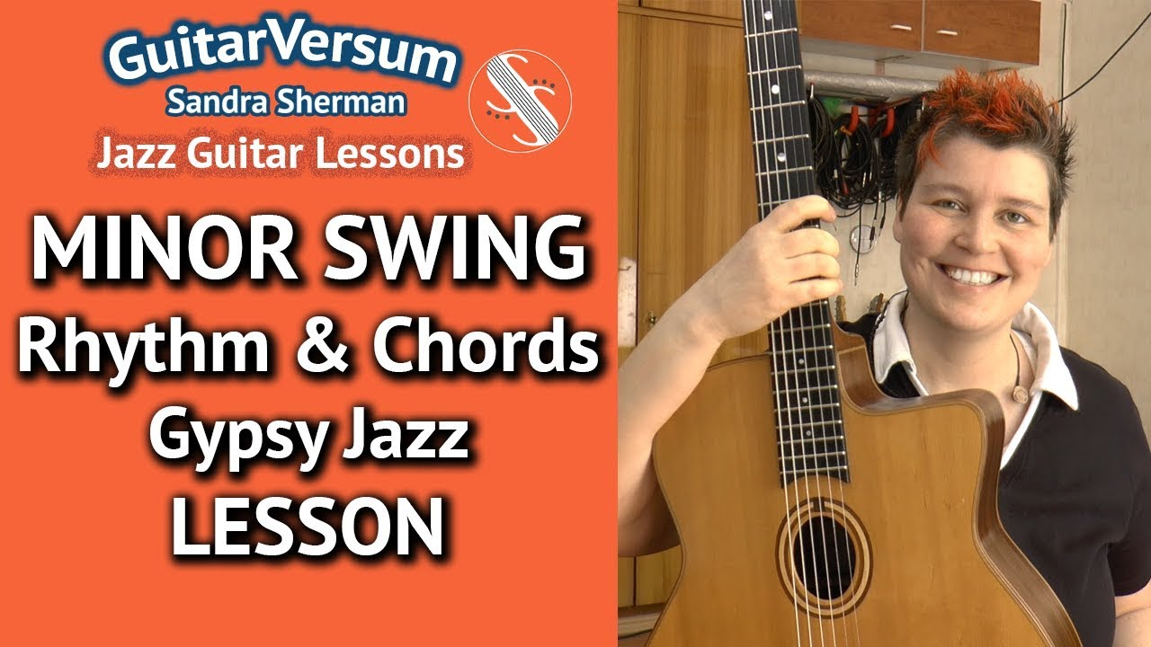 Minor Swing Chords Lesson Rhythm Guitar Tutorial Gypsy Jazz Youtube