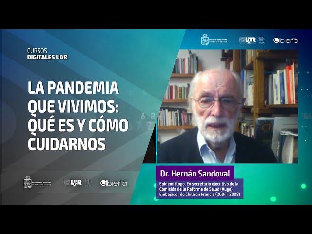 Curso La pandemia que vivimos: qué es y cómo cuidarnos [Semana 4] Entrevista Académica