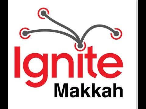 e40acaea4 مبادرة إجنايت مكة -Ignite Makkah و التي أقيمت في مدارس عبد الرحمن فقيه