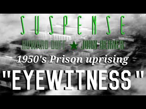 "Reporter becomes ""Eyewitness"" inside prison! • HOWARD DUFF, JOHN DEHNER • SUSPENSE Best Episodes"