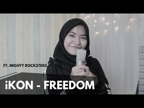 IKON - FREEDOM (Cover) Ft. Mighty Rocksters | INDOSUB [Turn On CC]