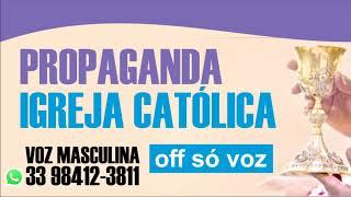 Gravação OFF Só Voz Masculina Igreja Católica Missa Ação de Graça Vinheta Spot