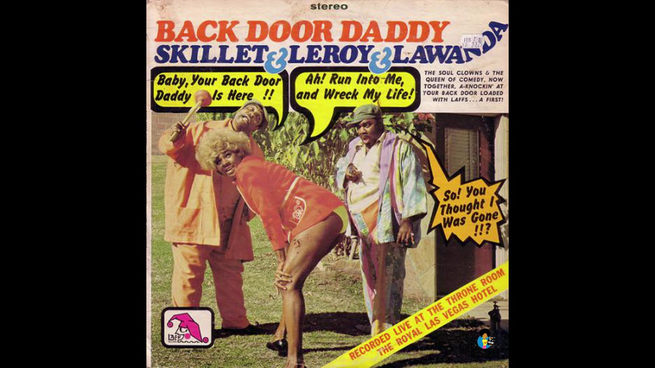 Skillet, Leroy and Lawanda - Back Door Daddy (1972)