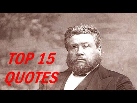 Charles Spurgeon Quotes - Top 15 Quotes