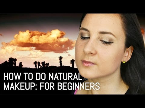 how to do natural makeup for beginners  youtube