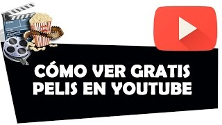 Download Video Cómo ver pelis gratis en YouTube MP3 3GP MP4