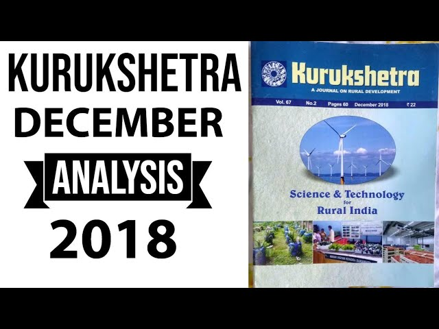 Kurukshetra Magazine December 2018 - UPSC / IAS / PSC analysis for aspirants in English