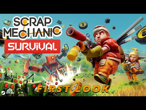 Scrap Mechanic: Survival   First Look - The Basics of Survival in a Post Human World #1  