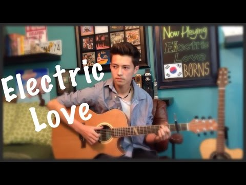 Electric Love - BØRNS - Fingerstyle Guitar Cover