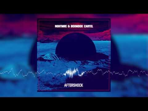 Boombox Cartel & NGHTMRE - Aftershock (Boombox Cartel VIP)