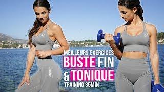 BUSTE FIN ET TONIQUE - Les meilleures exercices !