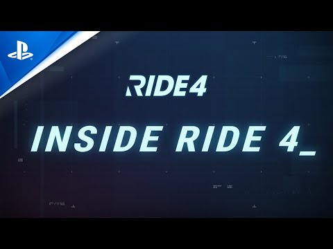 RIDE 4   Inside RIDE 4 Episode 1   PS4