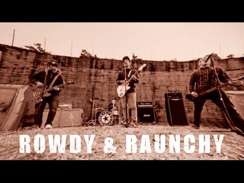 Rowdy & Raunchy - Det Går Ikkje Tog Herifrå (Official Video)