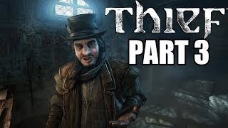 Thief Gameplay Walkthrough Part 3 - Basso Jobs - PC Ultra Settings 1080P