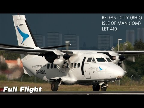 LET-410 Full Flight | Belfast City to Isle of Man | Citywing