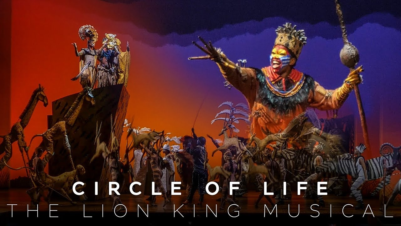 Circle Of Life The Lion King Musical Youtube
