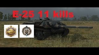 world of tanks e25 gameplay 11 kills pools medal high caliber that rof tho