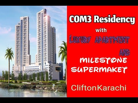 COM3 Residency Clifton Karachi | A New Living Style Of Luxury Life