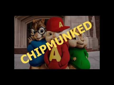 All The Way Up - Chipmunks