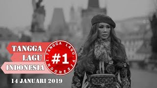 Tangga Lagu Indonesia  (14 Januari 2019)