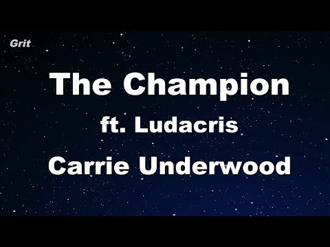 The Champion Ft. Ludacris - Carrie Underwood Karaoke 【With Guide Melody】 Instrumental