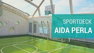 AIDAperla: Sportdeck