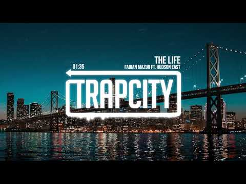 Fabian Mazur ft. Hudson East - The Life (Lyrics)