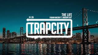 Fabian Mazur ft. Hudson East - The Life (Lyrics)