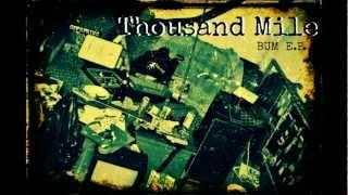 Thousand Mile - Looks So Far